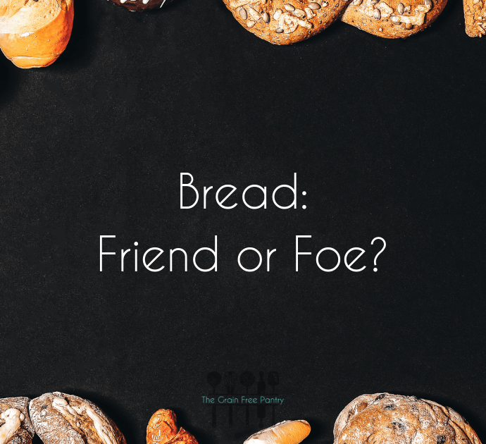 Is Bread Really That Bad for You?